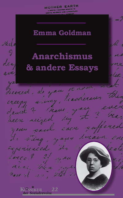 Emma Goldman - Anarchismus und andere Essays