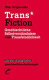 Trans* Fiction